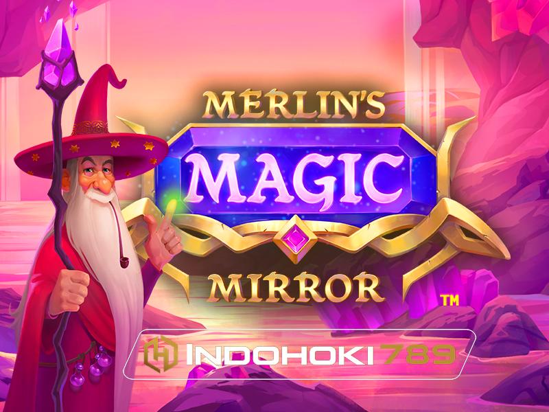 Ulasan Slot Online Merlin's Magic Mirror